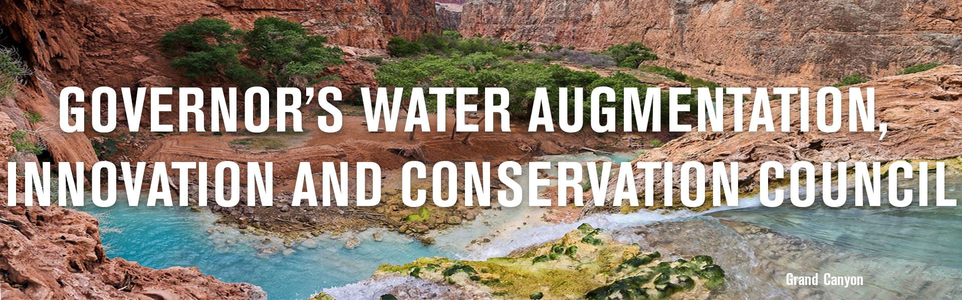 Governor's Water Augmentation, Innovation and Conservation Council